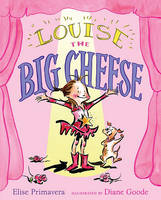 Louise the Big Cheese: Divine Diva (Paperback)