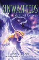 Island of Graves - The Unwanteds 6 (Paperback)