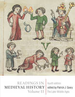 Readings in Medieval History: The Later Middle Ages Volume II