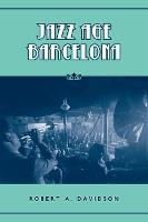 Jazz Age Barcelona - Studies in Book and Print Culture (Paperback)
