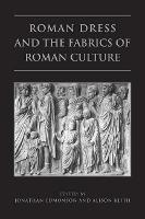 Roman Dress and the Fabrics of Roman Culture - Phoenix Supplementary Volumes 46 (Paperback)