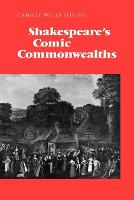 Shakespeare's Comic Commonwealths (Paperback)