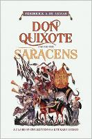 Don Quixote Among the Saracens: A Clash of Civilizations and Literary Genres (Paperback)