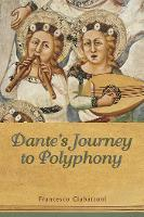 Dante's Journey to Polyphony (Paperback)
