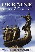 Ukraine: An Illustrated History (Paperback)