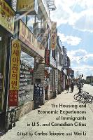 The Housing and Economic Experiences of Immigrants in U.S. and Canadian Cities (Paperback)