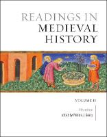 Readings in Medieval History, Volume II: The Later Middle Ages, Fifth Edition (Paperback)