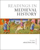 Readings in Medieval History, Fifth Edition (Paperback)