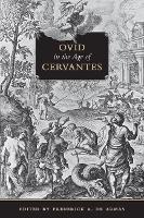 Ovid in the Age of Cervantes (Hardback)