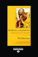 Worlds in Harmony: Compassionate Action for a Better World (Paperback)