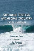 Software Testing and Global Industry: Future Paradigms (Hardback)