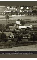 Images of Conflict: Military Aerial Photography and Archaeology (Hardback)