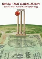 Cricket and Globalization (Hardback)