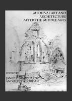 Medieval Art and Architecture after the Middle Ages (Paperback)