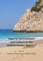Natural Environment and Culture in the Mediterranean Region II (Hardback)