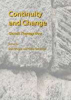 Continuity and Change: Gestalt Therapy Now: Gestalt Therapy Now : The 10th Biennial Conference of the Association for the Advancement of Gestalt Therapy (Hardback)