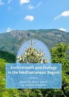 Environment and Ecology in the Mediterranean Region (Hardback)