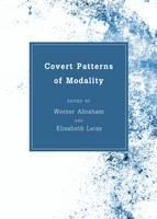 Covert Patterns of Modality (Hardback)