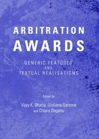 Arbitration Awards: Generic Features and Textual Realisations (Hardback)