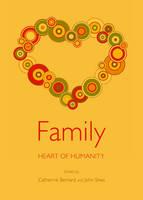 Family: Heart of Humanity (Hardback)