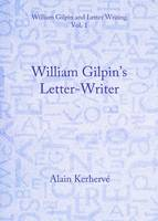William Gilpin and Letter Writing: v.1 & 2 (Hardback)
