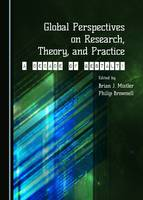 Global Perspectives on Research, Theory, and Practice: A Decade of Gestalt! (Hardback)