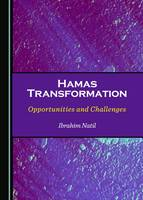 Hamas Transformation: Opportunities and Challenges (Hardback)