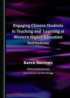 Engaging Chinese Students in Teaching and Learning at Western Higher Education Institutions
