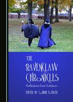 The Ravenclaw Chronicles: Reflections from Edinboro (Paperback)