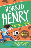 Football Fiend: Book 14 - Horrid Henry (Paperback)