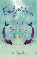Emily Windsnap's Four Swishy Tales