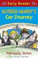 Horrid Henry Early Reader: Horrid Henry's Car Journey