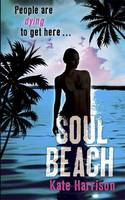 Soul Beach (Hardback)