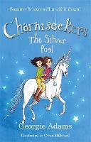 Charmseekers: The Silver Pool: Book 2 - Charmseekers (Paperback)
