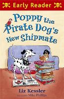 Early Reader: Poppy the Pirate Dog's New Shipmate
