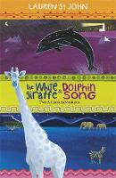 The White Giraffe Series: The White Giraffe and Dolphin Song: Two African Adventures - books 1 and 2 - The White Giraffe Series (Paperback)