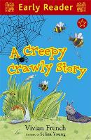 Early Reader: A Creepy Crawly Story - Early Reader (Paperback)