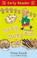 Early Reader: The Big Sticky Bun - Early Reader (Paperback)