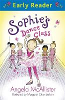 Early Reader: Sophie's Dance Class - Early Reader (Paperback)