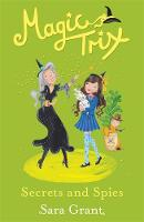 Magic Trix: Secrets and Spies: Book 5 - Magic Trix (Paperback)