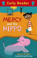 Early Reader: Mercy and the Hippo - Early Reader (Paperback)