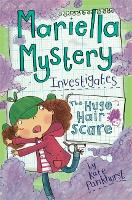 Mariella Mystery: The Huge Hair Scare: Book 3 - Mariella Mystery (Paperback)