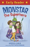 Early Reader: Monstar, the Superhero - Early Reader (Paperback)