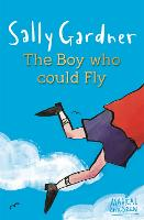 Magical Children: The Boy Who Could Fly - Magical Children (Paperback)