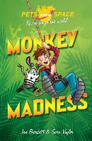 Pets from Space: Monkey Madness: Book 3 - Pets from Space (Paperback)