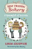 Best Friends' Bakery: A Spoonful of Secrets: Book 2 - Best Friends' Bakery (Paperback)