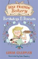 Best Friends' Bakery: Birthdays and Biscuits: Book 4 - Best Friends' Bakery (Paperback)