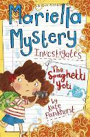 Mariella Mystery: The Spaghetti Yeti: Book 5 - Mariella Mystery (Paperback)