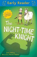 Early Reader: The Night-Time Knight - Early Reader (Paperback)