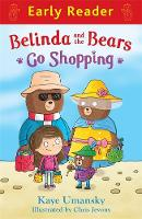 Early Reader: Belinda and the Bears Go Shopping - Early Reader (Paperback)